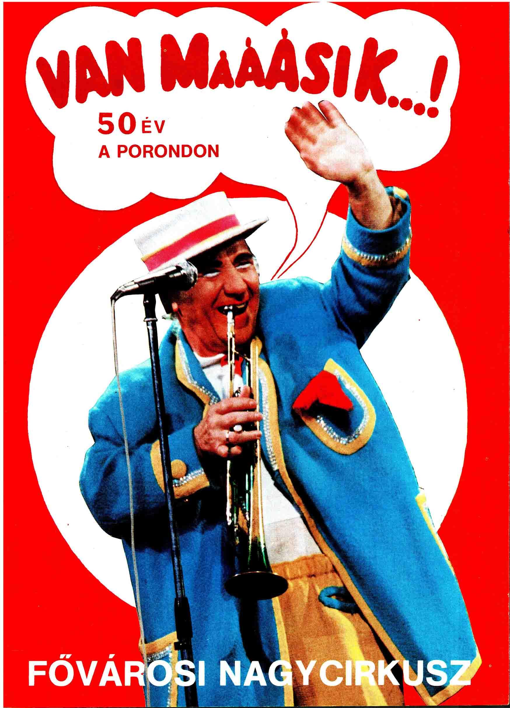 A plakát, mely a Fővárosi Nagycirkusz jubileumi előadására készült.